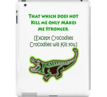 That which does not kill me iPad Case/Skin