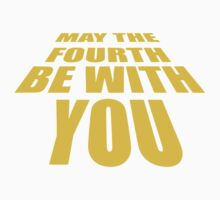 May The 4th Be With You (Star Wars Day) Kids Tee