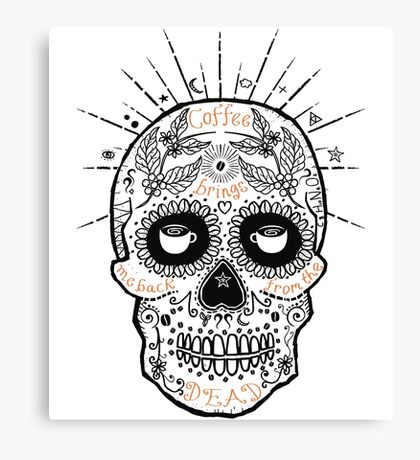 coffee brings me back from the dead Canvas Print