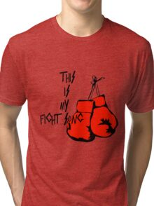 This is my Fight Song Tri-blend T-Shirt
