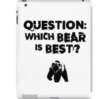 Which Bear Is Best? iPad Case/Skin