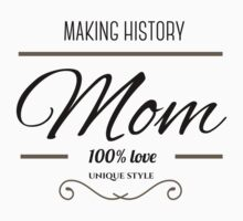Making history mother´s day One Piece - Long Sleeve