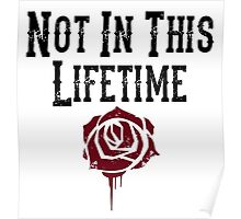 Not in this lifetime Guns n roses Reunion Poster