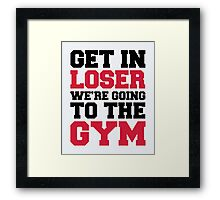 Going To The Gym Quote Framed Print