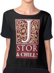 JSTOR and Chill Chiffon Top