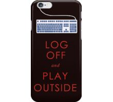 play outside iPhone Case/Skin