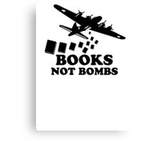 Funny Books Not Bombs Canvas Print