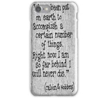 Quote Calvin and Hobbes iPhone Case/Skin