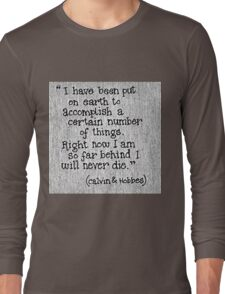 Quote Calvin and Hobbes Long Sleeve T-Shirt