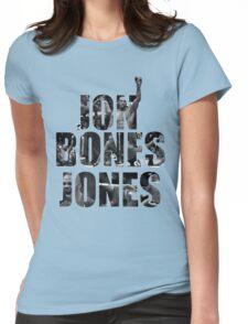 "Jon ""Bones"" Jones Womens Fitted T-Shirt"