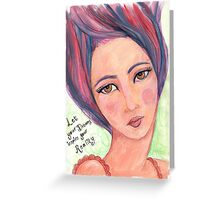 Dream Girl - Let Your Dreams Inspire Your Reality Greeting Card