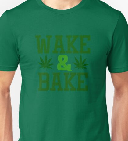 Wake And Bake Weed Stoner Funny Ganja Pot Unisex T-Shirt