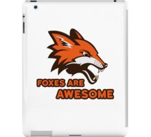 Foxes Are Awesome Cool Animal Nature Cute Fun iPad Case/Skin