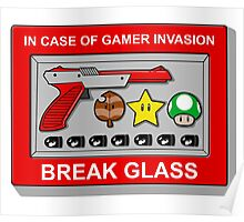 In case of Gamer Invasion Poster
