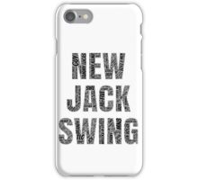 New Jack Swing iPhone Case/Skin
