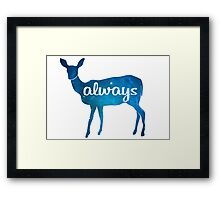 After all this time? Always Framed Print