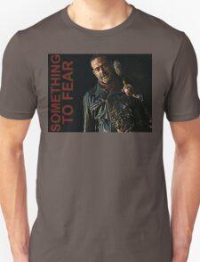 Negan Something To Fear Unisex T-Shirt