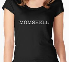 Momshell Women's Fitted Scoop T-Shirt