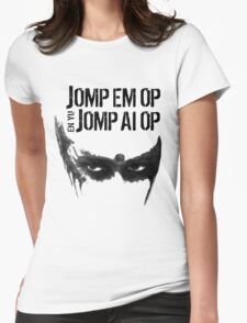Jomp Em Op En Yu Jomp Ai Op [Attack her and you attack me] (Lexa The 100) Womens Fitted T-Shirt