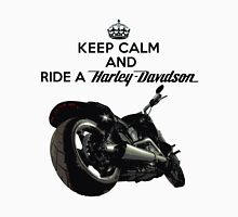 Keep Calm And Ride a Harley Davidson version 2 Unisex T-Shirt
