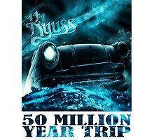 50 Million Year Trip Photographic Print