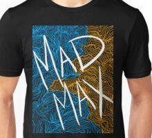 Mad Max Design (Transparent) Unisex T-Shirt