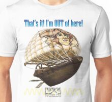 Out of Here - LinkWorlds Unisex T-Shirt