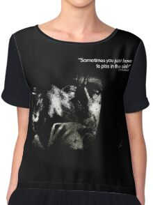 Bukowski 'Sometimes you just have to piss in the sink!' Chiffon Top