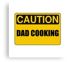 Dad Cooking Canvas Print