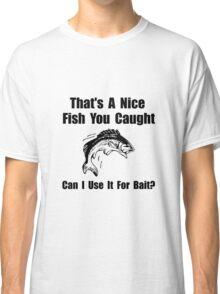 Fish Bait Classic T-Shirt