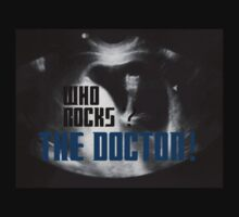 Who rocks? - The Doctor! Kids Tee