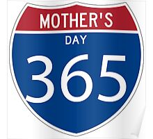 Mother's Day 365 days  Poster