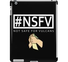 #NSFV - Not Safe For Vulcans - this simple feeling white iPad Case/Skin