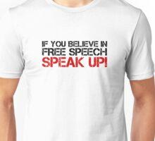 Free Speech Freedom Political Liberty Unisex T-Shirt