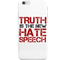 Truth Free Speech Political Offensive Liberty Freedom iPhone Case/Skin