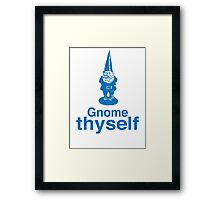 Gnome Thyself Framed Print