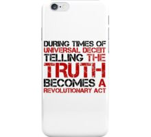 George Orwell Quote Truth Freedom Free Speech iPhone Case/Skin