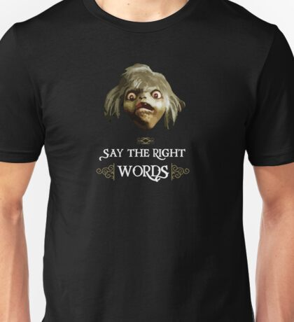 Say the Right Words Unisex T-Shirt