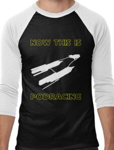 Now This Is Podracing Men's Baseball ¾ T-Shirt
