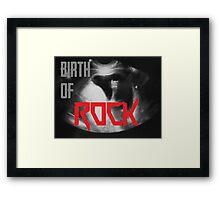 Birth of Rock Framed Print