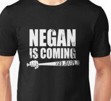 Negan is coming Unisex T-Shirt