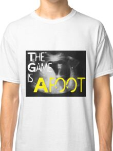 The Game is Afoot Classic T-Shirt