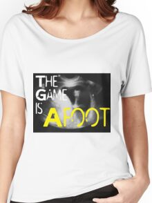 The Game is Afoot Women's Relaxed Fit T-Shirt