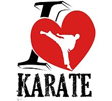 i love karate japanese martial art Photographic Print