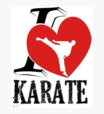 i love karate japanese martial art Photographic Print