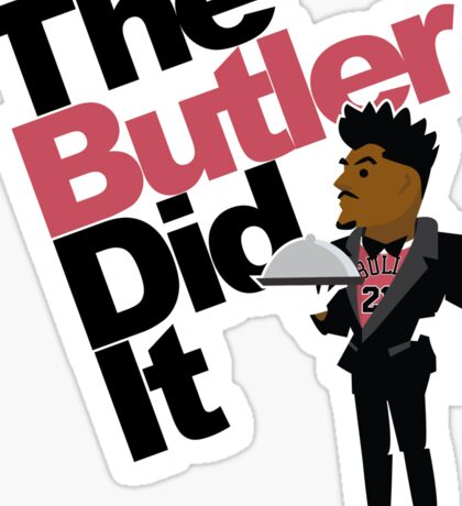 The Butler Did It! Sticker
