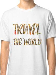 Travel the world Classic T-Shirt