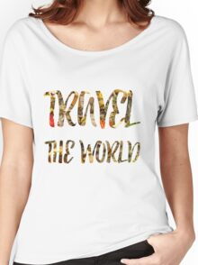 Travel the world Women's Relaxed Fit T-Shirt