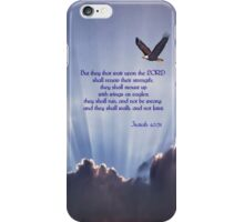 But They That Wait Upon the Lord... iPhone Case/Skin