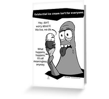 GLOb - Existential Ice Cream Greeting Card